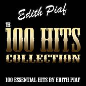 The 100 Hits Collection (100 Essential Hits By Edith Piaf) de Edith Piaf
