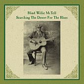 Searching the Desert for the Blues by Blind Willie McTell