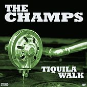 Tequila Walk by The Champs