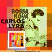 Bossa Nova (Original Bossa Nova Album Plus Bonus Tracks 1959) von Carlos Lyra