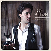 This & Hereafter by Tom Butwin