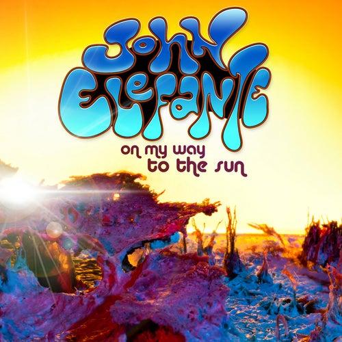 On My Way To The Sun by John Elefante