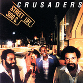 Street Life by The Crusaders