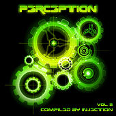 Perception Volume 2 - Compiled By Injection von Various Artists