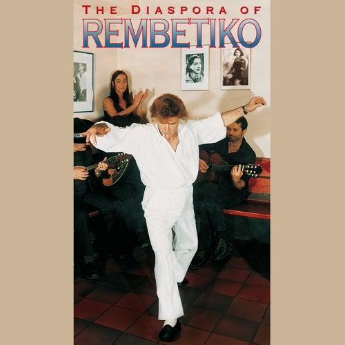 The Diaspora of Rembetiko by Various Artists
