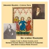 Die schöne Magelone & La Bonne Chanson op. 61 von Dietrich Fischer-Dieskau