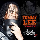 Uncle Demon EP by Tommy Lee sparta