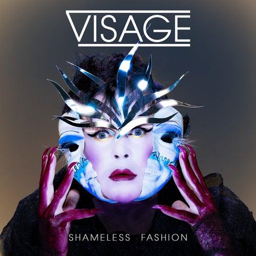 Shameless Fashion by Visage