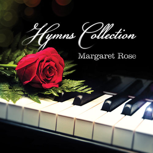 Hymns Collection by Margaret Rose