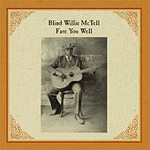 Fare You Well by Blind Willie McTell