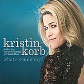What's Your Story by Kristin Korb