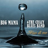 Blues All Over by Big Mama Thornton