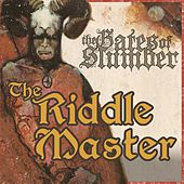 The Riddle Master de The Gates of Slumber
