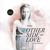 The Other Side of Love   Session Two by Amy Stroup