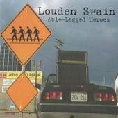 Able-Legged Heroes de Louden Swain
