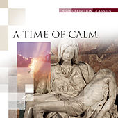 A Time Of Calm by Various Artists