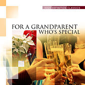 For a Grandparent who's Special by Various Artists