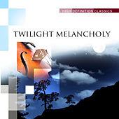 Twilight Melancholy by Various Artists