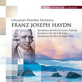 Symphony No.44 in E minor, Funeral; Symphony No.46 in B major Symphony No.59 in A major, Fire by Lithuanian Chamber Orchestra