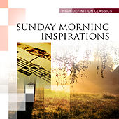 Sunday Morning Inspirations by Various Artists