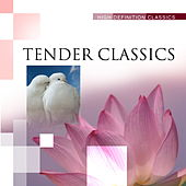 Tender Classics by Various Artists