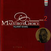 Maestro's Choice - Vilayet Khan von Vilayat Khan