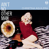 Ain't No Other Man by Christina Aguilera