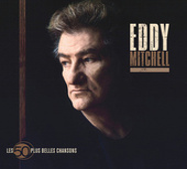 Les 50 Plus Belles Chansons D'Eddy Mitchell de Eddy Mitchell
