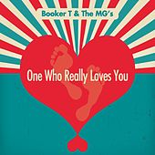 One Who Really Loves You von Booker T. & The MGs