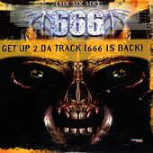 Get Up 2 Da Track (666 Is Back) (Special Maxi Edition) by 666