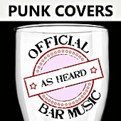 Official Bar Music: Punk Covers by Playin' Buzzed