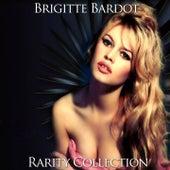 Brigitte Bardot Rarity Collection by Brigitte Bardot
