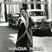Magia Nera de Omara Portuondo