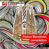 Fresco Barcelona Compilation von Various Artists