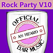 Official Bar Music: Rock Party, Vol. 10 by Playin' Buzzed