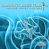 Smooth Jazz Radio Hits, Vol. 7 (Instrumental, Lounge Hotel and Bar) by Francesco Digilio