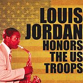 Louis Jordan Honors the US Troops de Louis Jordan