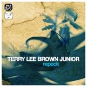 Repack by Terry Lee Brown Jr.