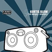 The Breaks Remixes by Kurtis Blow