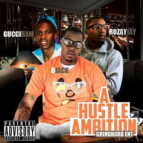 A Hustle Ambition by B-Jack
