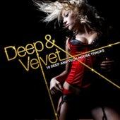 Deep & Velvet by Various Artists