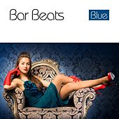 Bar Beats Blue by Various Artists