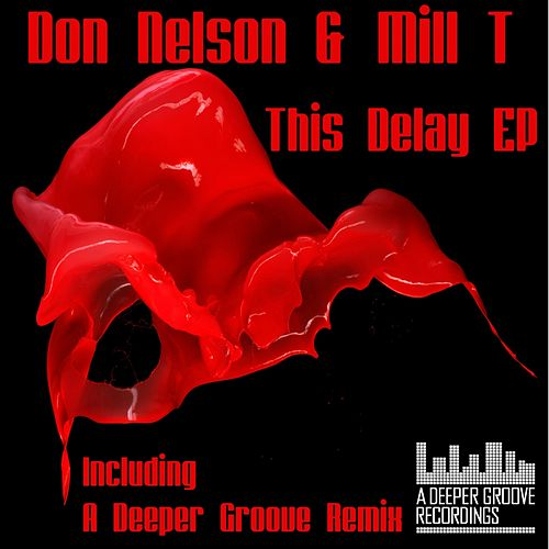 This Delay - Single by Don Nelson