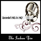 Recorded 1965 To 1967 by The Jackson 5