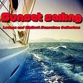 Sunset Sailing (Lounge and Chillout Sensation Collection) de Various Artists