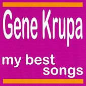 My Best Songs de Gene Krupa