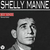 Best Songs (Remastered) by Shelly Manne