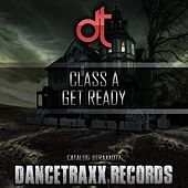 Get Ready (Original Mix) de Class A