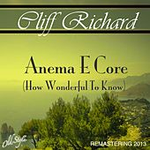 Anema e Core, How Wonderful To Know (Remastered) by Cliff Richard