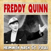 Heimweh nach St. Pauli von Freddy Quinn